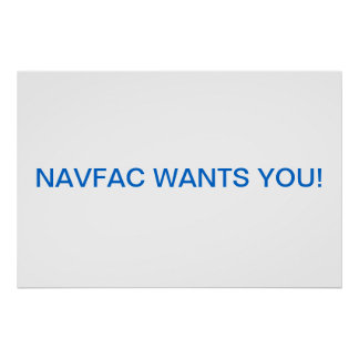 NAVFAC WANTS YOU POSTERS