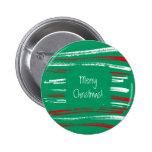 Navidad Bursh raya el botón redondo verde Pins