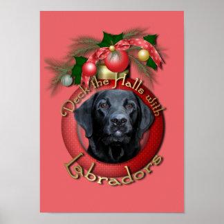 Navidad - cubierta los pasillos - Labradors - negr Poster