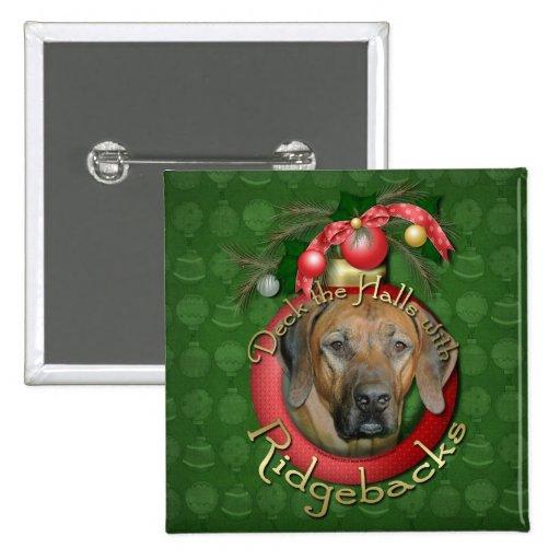 Navidad - cubierta los pasillos - Ridgebacks Pin Cuadrada 5 Cm