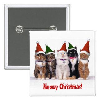 """""""Navidad de Meowy!"""" Gatos en gorras Pin Cuadrada 5 Cm"""