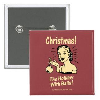 Navidad: El día de fiesta con las bolas Pin Cuadrado