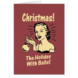 Navidad: El día de fiesta con las bolas Tarjeta De Felicitación