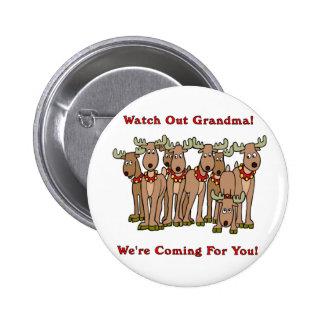 Navidad: Tenga cuidado a la abuela Pin Redondo De 2 Pulgadas