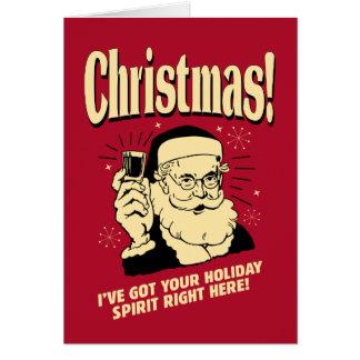 Navidad: Tengo su alcohol del día de fiesta a la Tarjeta De Felicitación