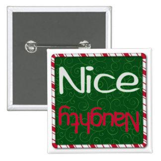Navidad travieso o Niza botón de la lista Pin Cuadrado