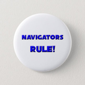 Navigators Rule! Pinback Button