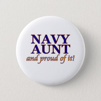 Navy Aunt and Proud of It Pinback Button
