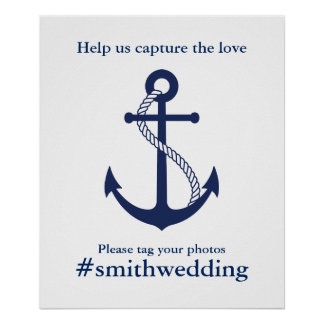 Navy Blue Anchor Nautical Wedding Hashtag Poster