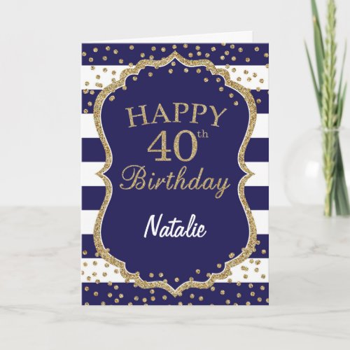 Navy Blue and Gold Glitter 40th Birthday Card