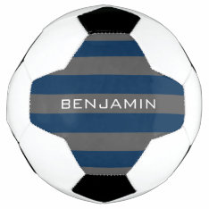 Navy Blue And Gray Rugby Stripes With Custom Name Soccer Ball at Zazzle