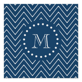 Navy Blue and White Chevron Pattern, Your Monogram Perfect Poster