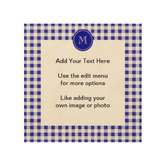 Navy Blue and White Gingham, Your Monogram Wood Print
