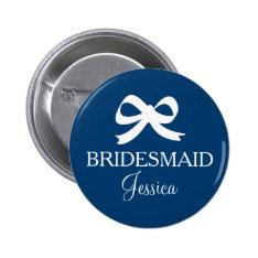 Navy blue bridesmaid name button badge for wedding at Zazzle