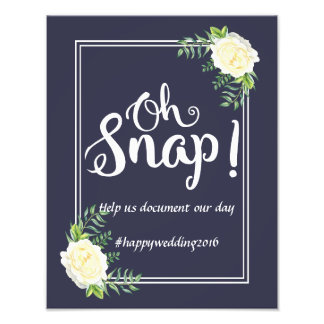 Navy blue Ivory Rose wedding party Oh Snap hashtag Photo Print