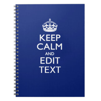 Navy Blue Keep Calm And Edit Text Personalized Note Book