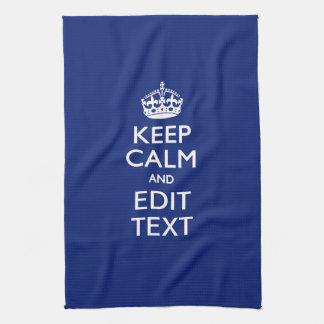 Navy Blue Keep Calm And Have Your Text Hand Towel