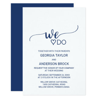 "Navy Blue Simple Calligraphy ""We Do"" Wedding Invitation"