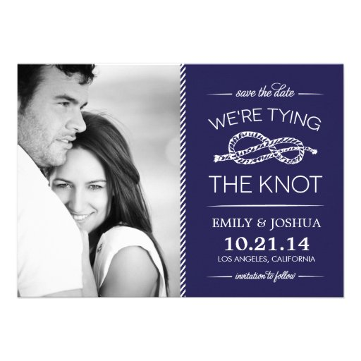 Navy Blue Tying the Knot Photo Save the Date Custom Announcement