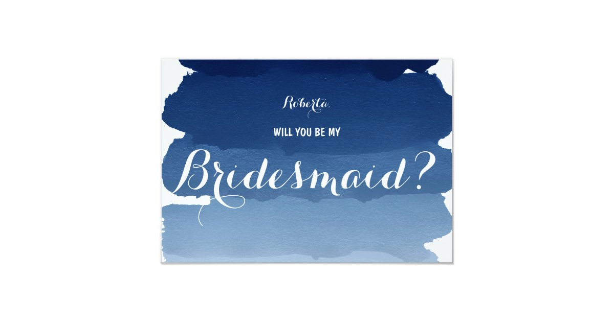 Navy Blue Watercolor Will You Be My Bridesmaid Card