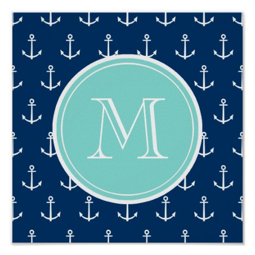 Navy Blue White Anchors Pattern, Mint Green Monogr Poster