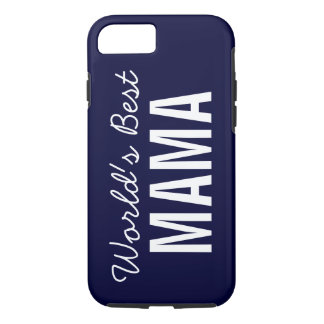 Navy Blue World's Best Mama Custom iPhone 7 Case