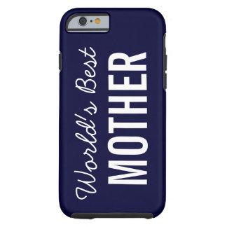 Navy Blue World's Best Mother Custom iPhone 6 Case