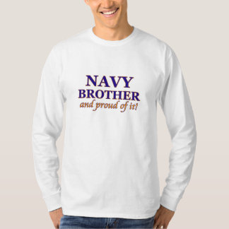 Navy Brother and Proud of It T-Shirt