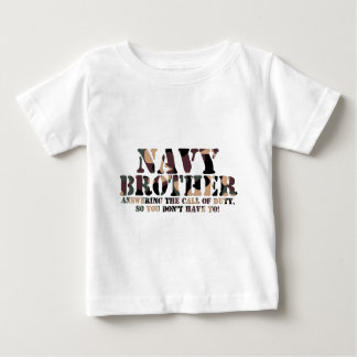 Navy Brother Answering Call Baby T-Shirt