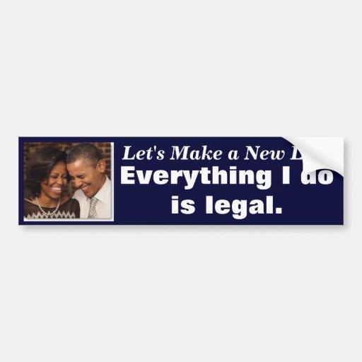 Navy Bumper Sticker-Obama-Everything I Do is Legal