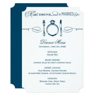 Navy Dinner Menu Card   Eat Drink and Be Married