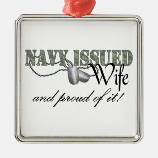 Navy Issued Wife Metal Ornament