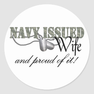 Navy Issued Wife Classic Round Sticker