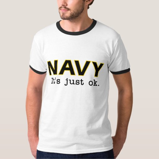 Navy. It's just ok. - Go Army - ringer tee