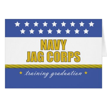 Navy JAG Corps Training Graduation, Judge Advocate Card