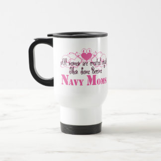 Navy Mom, Created Equal Travel Mug