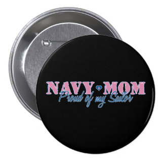 Navy Mom Proud of my Sailor Pinback Button