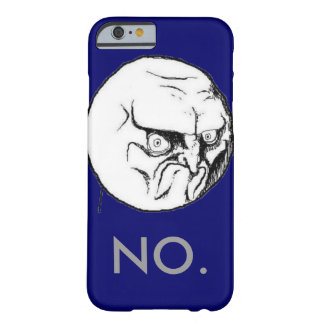 """Navy """"NO."""" meme Grey Text Funny Barely There iPhone 6 Case"""