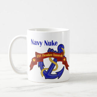 Navy Nuke ~ USS Theodore Roosevelt Coffee Mug