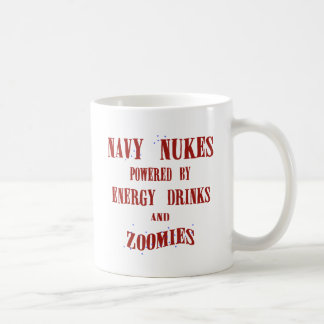Navy Nukes Powered by Energy Drinks and Zoomies Coffee Mug