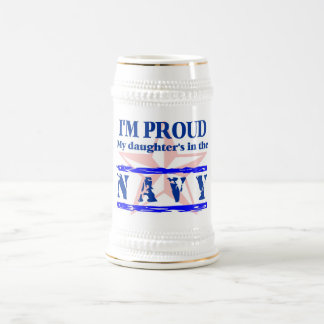 Navy proud - daughter beer stein