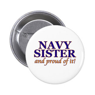 Navy Sister and Proud of It 2 Inch Round Button