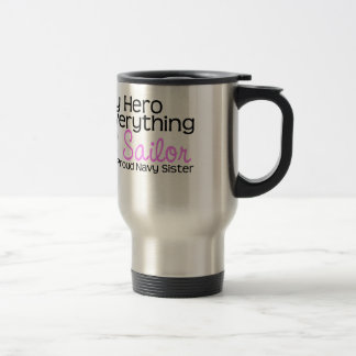 Navy Sister My  Hero Travel Mug