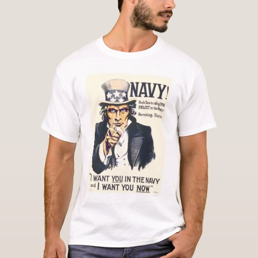 Navy!  Uncle Sam is calling you T-Shirt