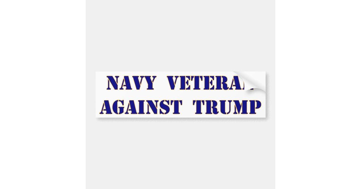 Navy Veteran Against Trump Bumper Sticker | Zazzle.com