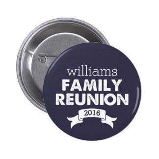 Navy & White Family Reunion Pinback Button