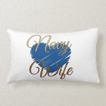 Navy Wife Blue and gold heart love Lumbar Pillow