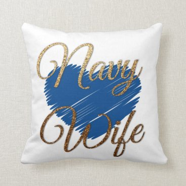 Navy Wife Blue and gold heart love Throw Pillow