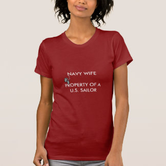 NAVY WIFE, PROPERTY O... T SHIRTS