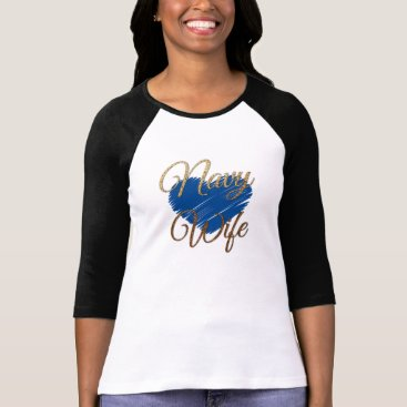 Navy Wifes Blue and gold heart love T-Shirt